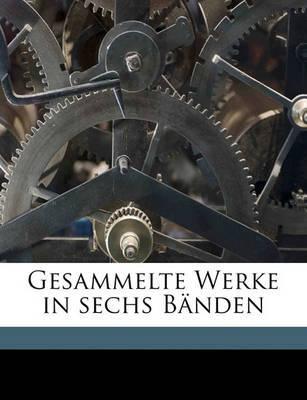 Gesammelte Werke in Sechs Banden by Gerhart Hauptmann image