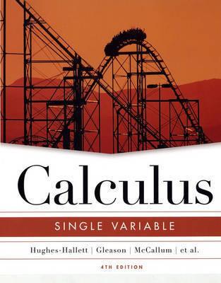 Calculus: Single Variable by Deborah Hughes-Hallett