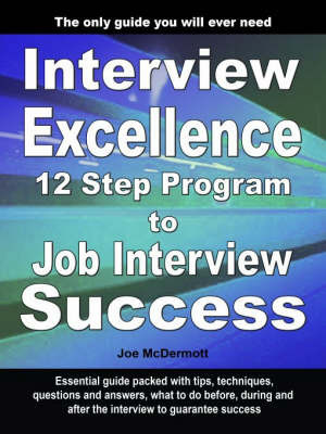 Interview Excellence by Joe McDermott