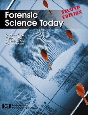 Forensic Science Today by George Taft