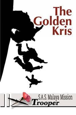 The Golden Kris by Trooper