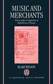 Music and Merchants by Blake Wilson