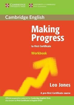 Making Progress to First Certificate Workbook by Leo Jones image