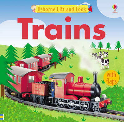 Trains Lift and Look by Felicity Brooks image