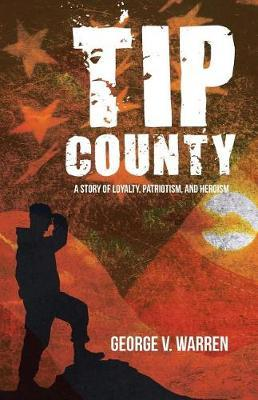 Tip County by George V Warren
