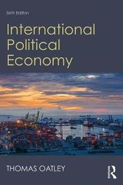 International Political Economy by Thomas Oatley