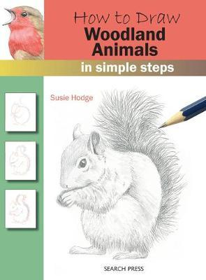 How to Draw: Woodland Animals by Susie Hodge