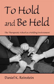 To Hold and Be Held by Daniel K. Reinstein image