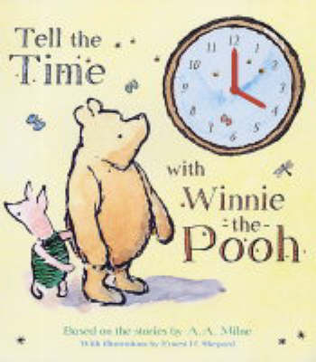 Tell the Time with Winnie-the-Pooh by A.A. Milne image