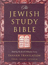 The Jewish Study Bible: Featuring the Jewish Publication Society TANAKH Translation: College Edition image