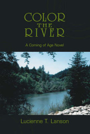 Color the River by Lucienne T. Lanson image