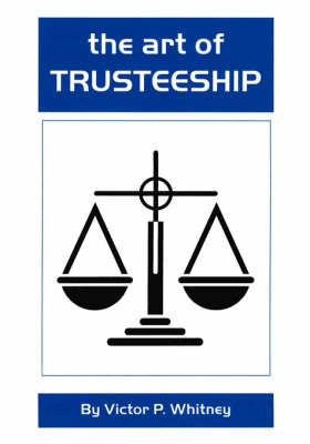 The Art of Trusteeship by Victor P. Whitney image