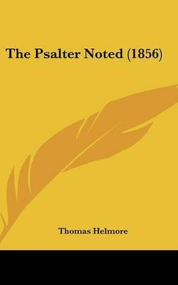 The Psalter Noted (1856) by Thomas Helmore