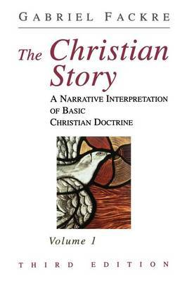 The Christian Story: Vol 1 by Gabriel Fackre image