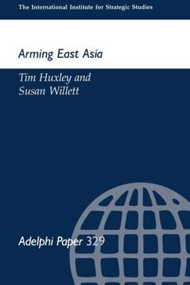 Arming East Russia by Tim Huxley