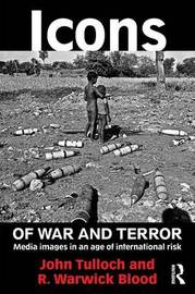 Icons of War and Terror by John Tulloch