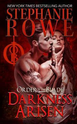 Darkness Arisen by Stephanie Rowe