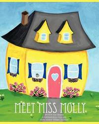 Meet Miss Molly by Katie Chadwick