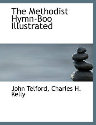 The Methodist Hymn-Boo Illustrated by John Telford