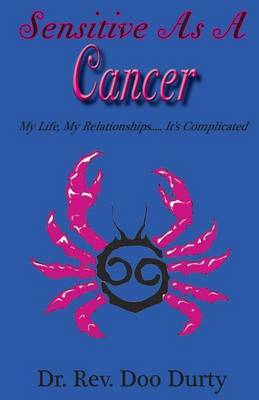 Sensitive as a Cancer by Dr Rev Doo Durty image