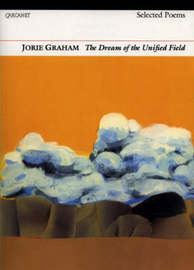 Dream of the Unified Field by Jorie Graham image