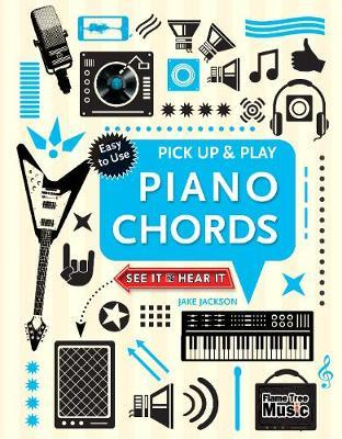Piano Chords (Pick Up & Play) by Jake Jackson