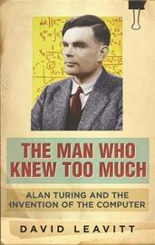 The Man Who Knew Too Much by David Leavitt image