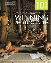 101 Quick and Easy Secrets to Create Winning Photographs by Matthew Bamberg image