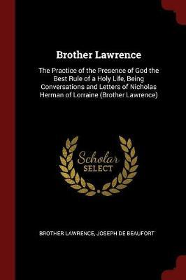 Brother Lawrence by Brother Lawrence