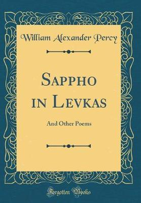 Sappho in Levkas by William Alexander Percy