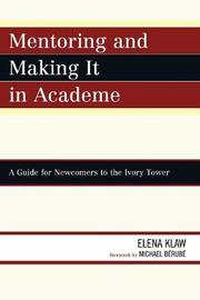 Mentoring and Making it in Academe by Elena Klaw