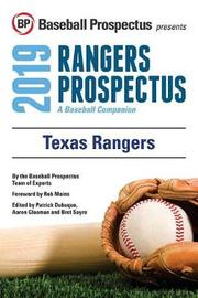 Texas Rangers 2019 by Baseball Prospectus