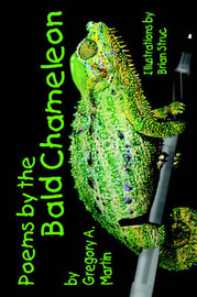 Poems from the Bald Chameleon by Gregory A. Martin image