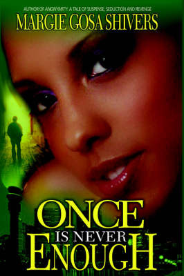 Once Is Never Enough by Margie, Gosa Shivers image