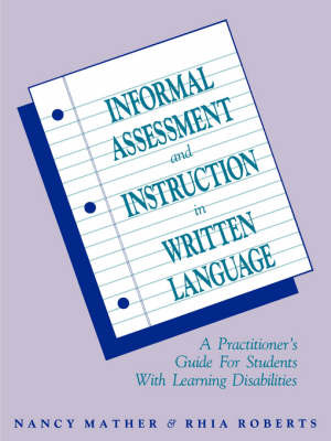 Informal Assessment and Instruction in Written Language by Nancy Mather image