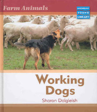 Farm Animals Working Dogs Macmillan Library by Sharon Dalgleish image
