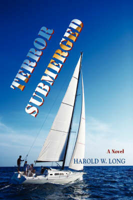 Terror Submerged by Harold W Long