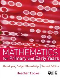 Mathematics for Primary and Early Years by Heather Cooke