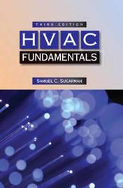 HVAC Fundamentals by Samuel C Sugarman