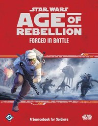 Star Wars Age of Rebellion: Forged in Battle