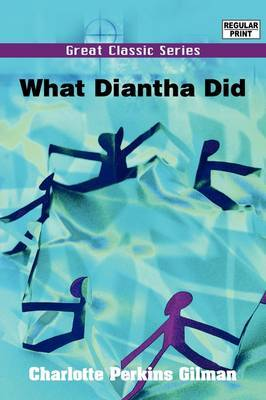 What Diantha Did by Charlotte Perkins Gilman image