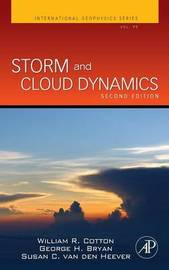 Storm and Cloud Dynamics: Volume 99 by William Cotton image