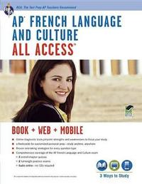 AP(R) French Language & Culture All Access W/Audio by Eileen M. Angelini