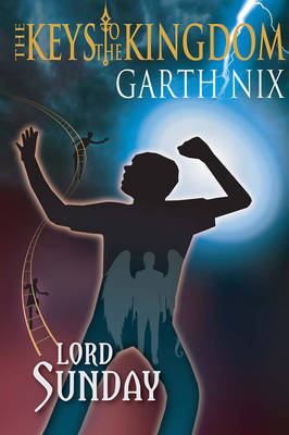 Lord Sunday (Keys to the Kingdom #7) by Garth Nix image