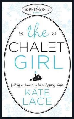 The Chalet Girl by Kate Lace image