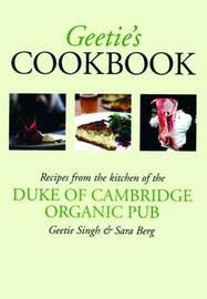 Geetie's Cookbook by Geetie Singh