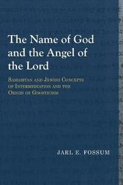 Name of God & the Angel of the Lord by Jarl E. Fossum image