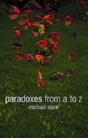 Paradoxes from A to Z by Michael Clark image