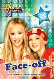 "Disney ""Hannah Montana"": Face Off (Hannah Montana #2) by Alice Alfonsi image"