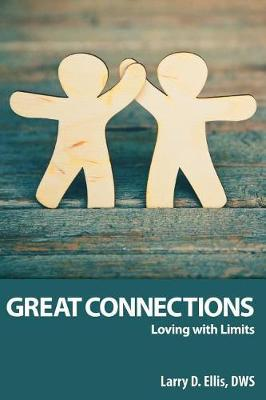Great Connections by Larry D. Ellis